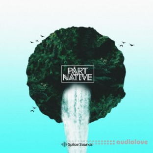 Splice Sounds Part Native Pack