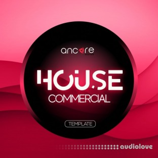 Ancore Sounds Commercial House Volume 1