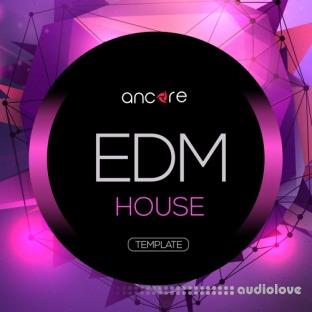 Ancore Sounds EDM House Volume 1