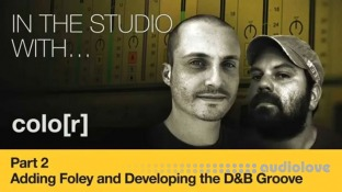 Producertech Drum and Bass Groove, Part 2: Adding Foley and Developing the DnB Groove
