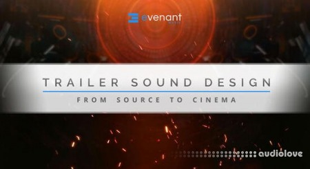Evenant Trailer Sound Design From Source To Cinema TUTORiAL
