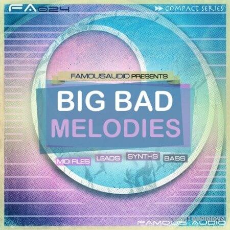 Famous Audio Big Bad Melodies