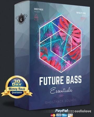 Ghosthack Future Bass Essentials