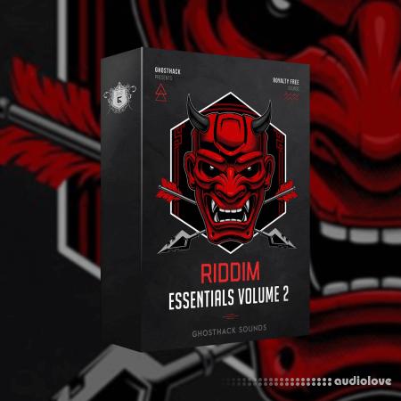 Ghosthack Sounds Riddim Essentials Volume 2