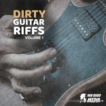 New Beard Media Dirty Guitar Riffs Vol.1
