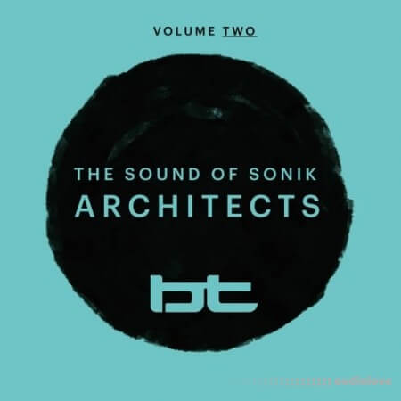 BT Sounds Of Sonik Architects Vol.2