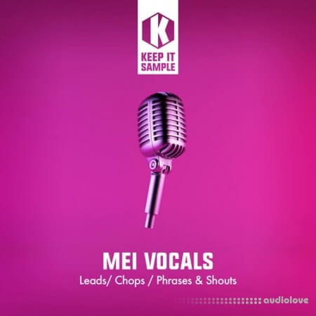 Keep It Sample Mei Vocals WAV