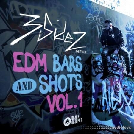 Black Octopus Sound 3SIDEZ EDM Bars And Shots Vol.1