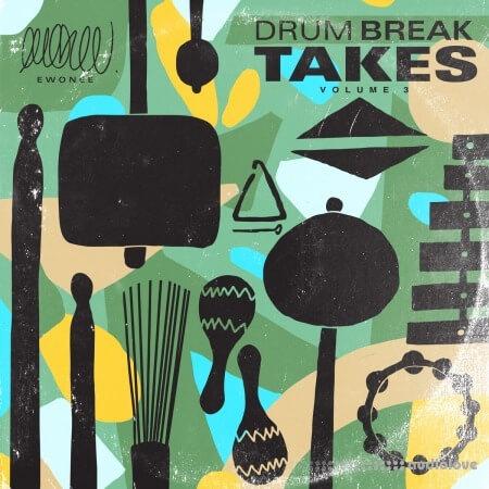 Ewonee Drum Break Takes Vol.3