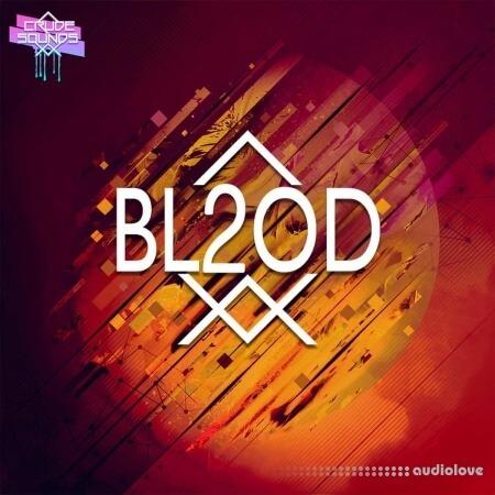 Crude Sounds Bl2od