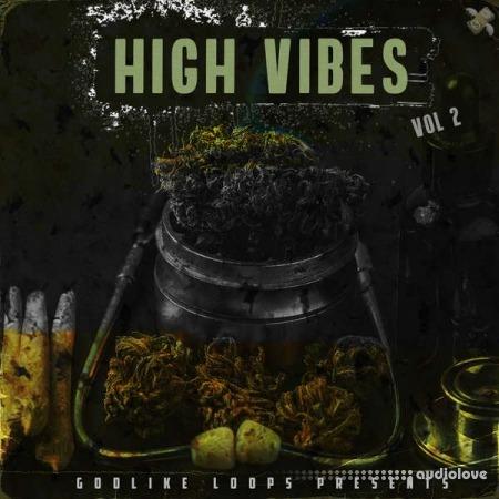 Godlike Loops High Vibes Volume 2