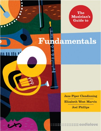 The Musician's Guide to Fundamentals 3rd Edition