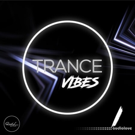Roundel Sounds Trance Vibes Vol.1