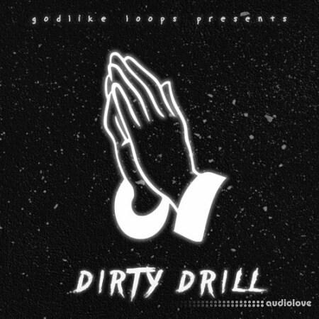 Godlike Loops Dirty Drill
