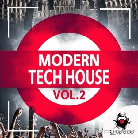 Chop Shop Samples Modern Tech House Vol.2