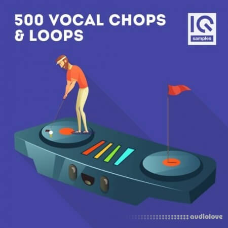 IQ Samples 500 Vocal Chops and Loops