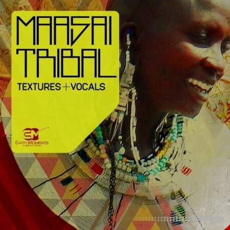 EarthMoments Maasai Tribal Textures and Vocals WAV