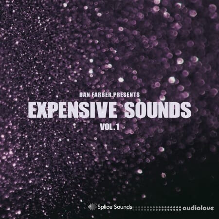Splice Sounds Dan Farber Presents Expensive Sounds WAV