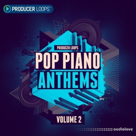 Producer Loops Pop Piano Anthems Vol.2