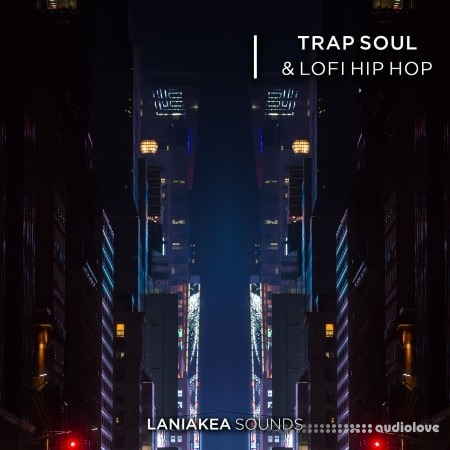 Laniakea Sounds Trap Soul And Lofi Hip Hop