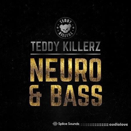 Splice Sounds Teddy Killerz Neuro Bass Sample Pack
