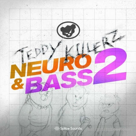 Splice Sounds Teddy Killerz Neuro Bass Sample Pack Vol.2