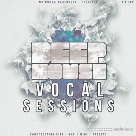 Mainroom Warehouse Deep House Vocal Sessions MULTiFORMAT