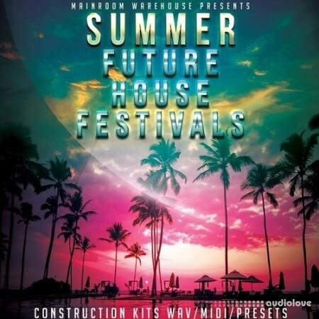 Mainroom Warehouse Summer Future House Festivals MULTiFORMAT