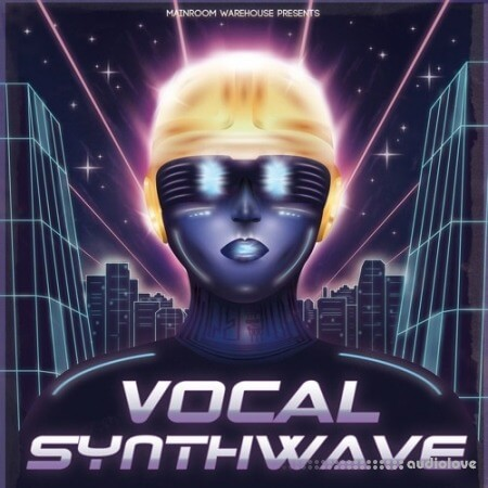 Mainroom Warehouse Vocal Synthwave MULTiFORMAT