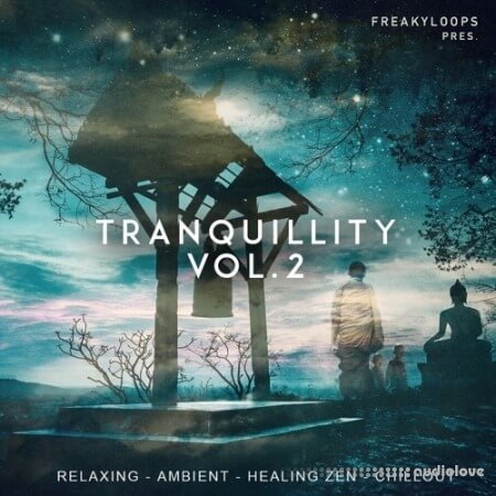 Freaky Loops Tranquillity Vol.2