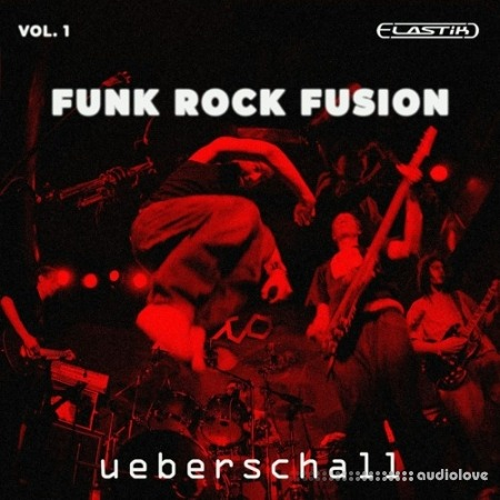 Ueberschall Funk Rock Fusion Vol.1