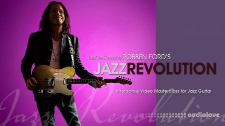 Truefire Robben Ford Jazz Revolution