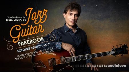 Truefire Frank Vignola Jazz Guitar Fakebook Soloing Vol.2