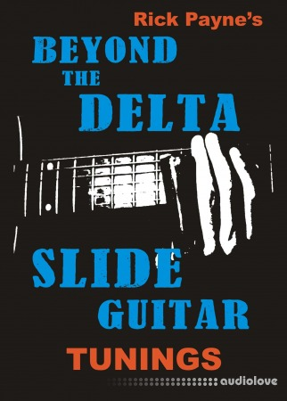 Beyond the Delta Slide Guitar