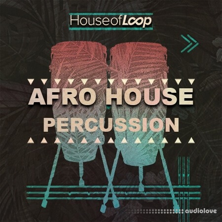 House Of Loop Afro House Percussion