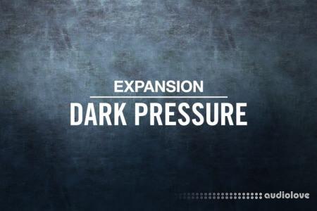 Native Instruments Expansion Dark Pressure
