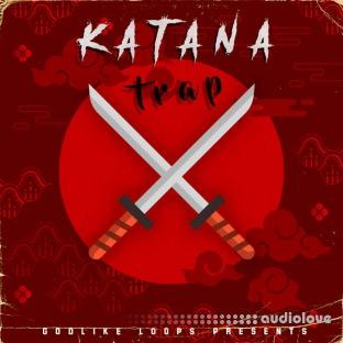 Godlike Loops Katana Trap