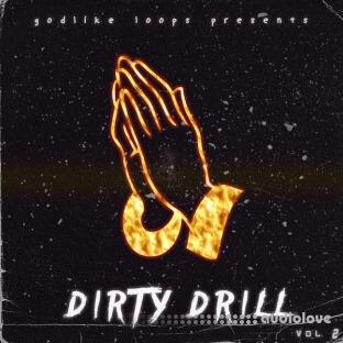 Godlike Loops Dirty Drill Volume 2