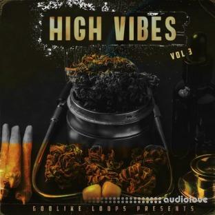 Godlike Loops High Vibes Volume 3