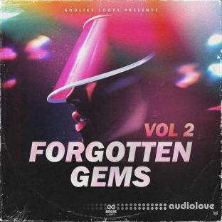 Godlike Loops Forgotten Gems Volume 2
