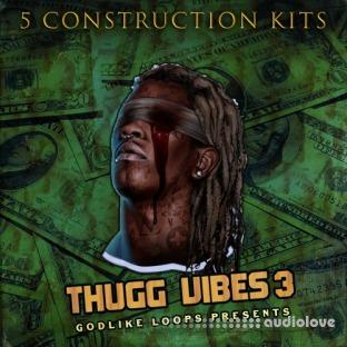 Godlike Loops Thugg Vibes Volume 3