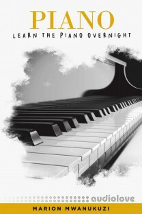 Learn the Piano Overnight