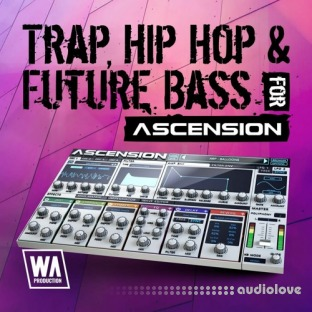 WA Production Trap Hip Hop and Future Bass For Ascension