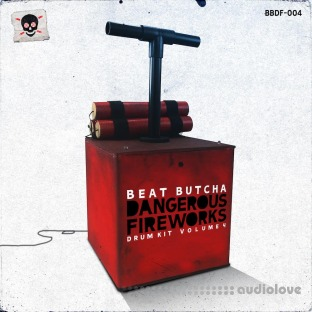 Beat Butcha Dangerous Fireworks Vol.4 Drum Kit