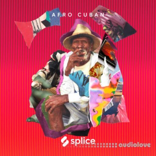 Splice Sessions Afro Cuban