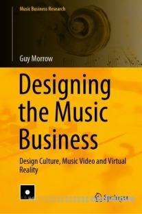 Designing the Music Business: Design Culture, Music Video and Virtual Reality