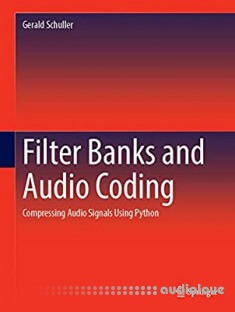 Filter Banks and Audio Coding: Compressing Audio Signals Using Python