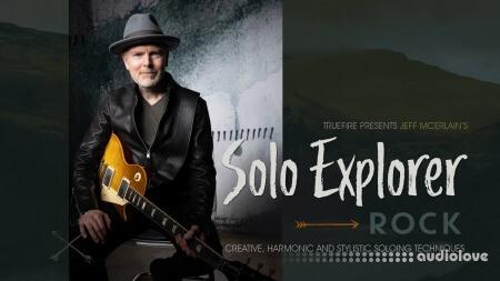 Truefire Jeff McErlain Solo Explorer Rock