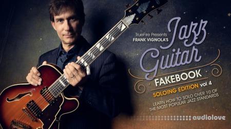 Truefire Frank Vignola Jazz Guitar Fakebook Soloing Vol.4