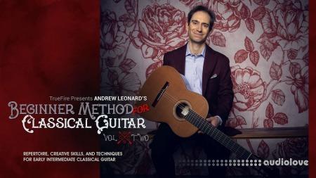 Truefire Andrew Leonard Beginner Method for Classical Guitar Vol.2